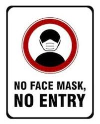 No Mask, No Entry